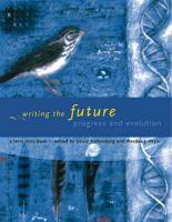Writing the Future: Progress and Evolution: Book by David Rothenberg , Wandee J. Pryor