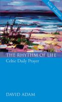 The Rhythm of Life: Book by David Adam