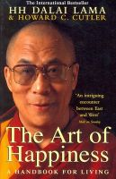 The Art Of Happiness : A Handbook For Living: Book by Dalai Lama ,  Howard C. Cutler
