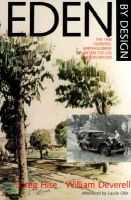 Eden by Design: The 1930 Olmsted-Bartholomew Plan for the Los Angeles Region: Book by Greg Hise