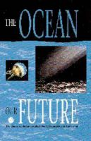 The Ocean: Our Future: Book by Independent World Commission on the Oceans