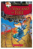 Kingdom of Fantasy - The Volcano of Fire: 5 (Geronimo Stilton and the Kingdom of Fantasy): Book by Geronimo Stilton