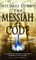 The Messiah Code: Book by Michael Cordy