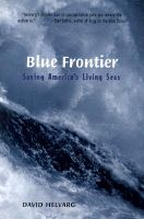 Blue Frontier: Book by David Helvarg