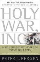 Holy War, Inc:Book by Author-Peter L. Bergen