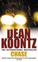 CHASE: Book by Dean Koontz ,  K. R. Dwyer