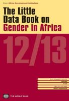 The Little Data Book on Gender in Africa: 2012/2013: Book by World Bank