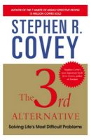 The Third Alternative: Book by Stephen R. Covey
