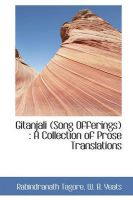 Gitanjali (Song Offerings): A Collection of Prose Translations: Book by Rabindranath Tagore