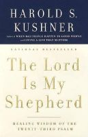Lord Is My Shepherd: Book by Herold S.Kushner