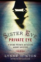 Sister Eve, Private Eye: Book by Lynne Hinton