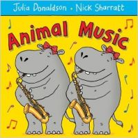 Animal Music: Book by Julia Donaldson