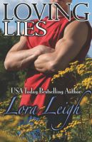 Loving Lies: Book by Lora Leigh