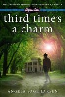 Third Time's a Charm Book 3: Book by Angela Larsen