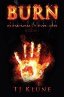 Burn: Book by TJ Klune