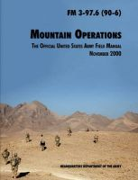 Mountain Operations Field Manual: The Official United States Field Manual FM 3-97.6 (90-6): Book by U.S. Department of the Army