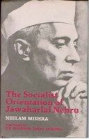 The Socialist Orientation of Jawaharlal Nehru: Book by Neelam Mishra