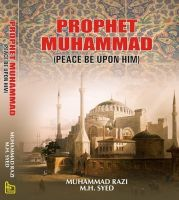 Prophet Muhammad (Peace be Upon Him): Book by Ilyas Muhammad