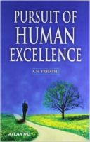 Pursuit of Human Excellence:Book by Author-A. N. Tripathi