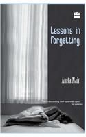 Lessons In Forgetting: Book by Anita Nair