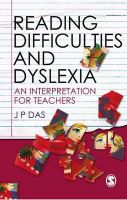 Reading Difficulties and Dyslexia: An Interpretation for Teachers: Book by J. P. Das