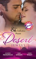 Mills and Boon Desert Jewels (March 2014) (English): Book by Sharon Kendrick, Annie West, Abby Green