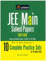 JEE Main Solved Papers (AIEEE & JEE Main 2014-2002) with 10 Complete Practice Sets: Book by Vikas Jain & DK Jha