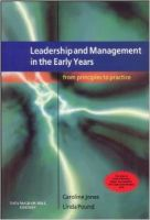 Leadership and Management in the Early Years: From Principles to Practice: Book by Caroline Jones