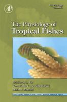 The Physiology of Tropical Fishes: Vol 21: The Physiology of Tropical Fish
