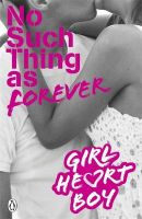 Girl Heart Boy : No Such Thing as Foreve: Book by Ali Cronin
