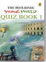 Hindu Young World Quiz Book - 1: Book by Ramanan V. V.