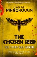 The Chosen Seed: Book by Sarah  Pinborough