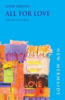 New Mermaids: All for Love: Book by John Dryden , N.J. Andrew