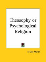 Theosophy or Psychological Religion (1903): Book by F. Max Muller