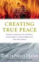 Creating Peace:Book by Author-Thich Nhat Hanh