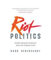 Riot Politics: Hindu-Muslim Violence and the Indian State:Book by Author-Ward Berenschot