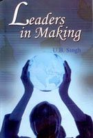 Leaders In Making: Book by U. B. Singh
