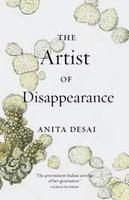 The Artist Of Disappearence: Book by Anita Desai