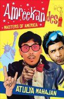 Amreekandesi: Masters of America: Book by Atulya Mahajan