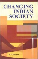 Changing Indian Society (English) (Hardcover): Book by K Raman
