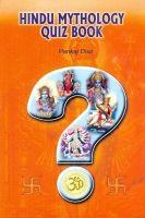 HINDU MYTHOLOGY QUIZ BOOK: Book by PANKAJ DIXIT