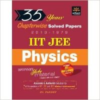 35 Years' Chapterwise Solved Papers (2013-1979) IIT JEE Physics (Old Edition): Book by D.C. Pandey