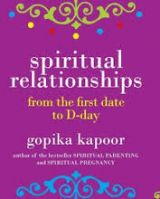 Spiritual Relationships: From The First: Book by Gopika Kapoor