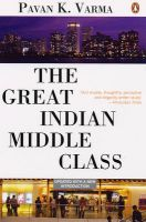 The Great Indian Middle Class: Book by Pavan K. Varma