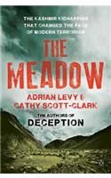The Meadow: The Kashmir Kidnapping That Changed the Face of Modern Terrorism: Book by Adrian Levy
