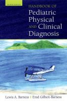 Handbook of Pediatric Physical Diagnosis: Book by Lewis A. Barness