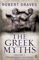 The Greek Myths: Vol. 1: Book by Robert Graves