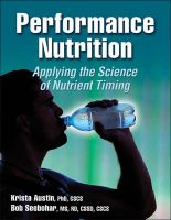 Performance Nutrition: Applying the Science of Nutrient Timing: Book by Krista Austin