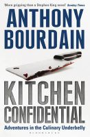 Kitchen Confidential: Book by Anthony Bourdain