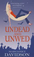 Undead and Unwed: Book by MaryJanice Davidson